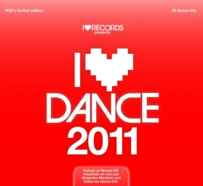 I Love Dance 2011 [2 CD's] (2011)