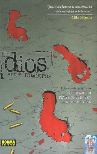 Comics: Un dios entre nosotros - John Arcudi - Peter Snejbjerg - Bjarne Hansen [68 MB | CBR | Español]