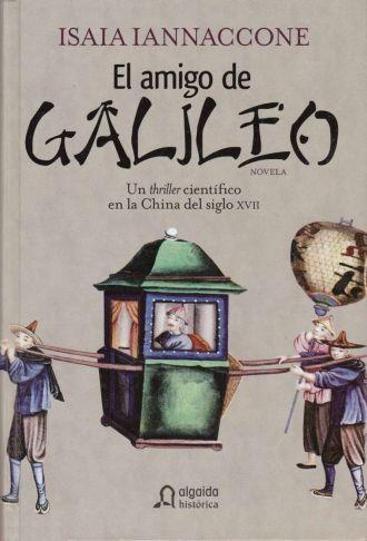 El amigo de Galileo - Isaia Iannaccone