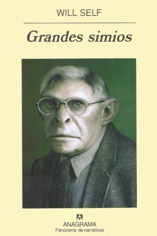 Grandes simios - Will Self [DOC | PDF | EPUB | FB2 | LIT | MOBI]