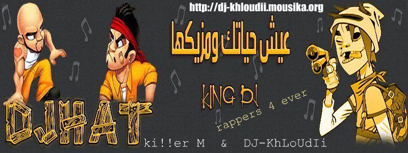 DJ-KhLoUdi! An RaPpErS