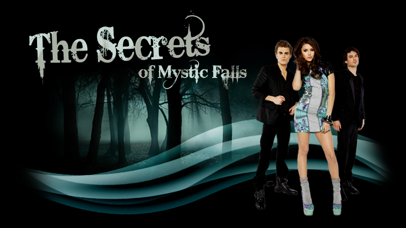 The Secrets of Mystic Falls